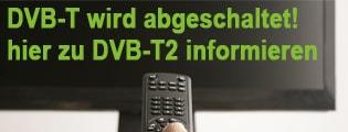 Abschaltung DVB-T - hier Infos zu DVB-T2 HD und freenet TV